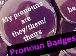 Pronoun Badges